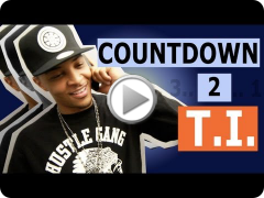 "Countdown to T.I. ""Go Get It"" (Episode 1 of 5)"