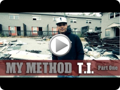 MY METHOD: T.I. [Part One]