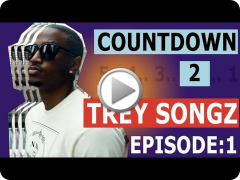 Countdown to Trey Songz: Chapters [Episode 1/5]