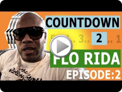 Countdown to Flo Rida: London [Episode 2/5]