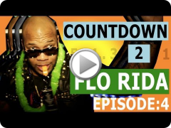 Countdown to Flo Rida: New York [Episode 4/5]