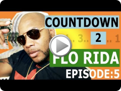 Countdown to Flo Rida: Release Day in Miami [Episode 5/5]