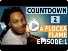 Countdown to Waka Flocka Flame: Friends [Episode 1/6]