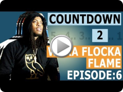 Countdown to Waka Flocka Flame: Release Day [Episode 6/6]